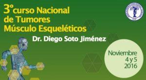 3 Curso Nacional de Tumores Musculo Esqueleticos Noviembre 4 y 5 Bogota Club el Logal