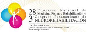 el 28 Congreso Nacional de Medicina Fisica y Rehabilitacion y 3er Congreso Panamericano de Neurorehabilitacion